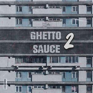 Sample pack Ghetto Sauce 2