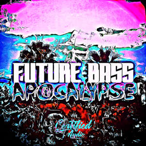Sample pack Future Bass Apocalypse