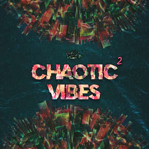 Sample pack Chaotic Vibes 2