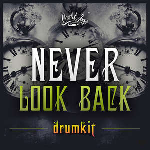 Sample pack Never Look Back Drumkit