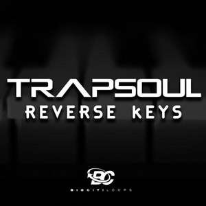 Sample pack Trapsoul Reverse Keys