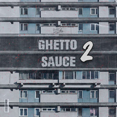 Sample pack Ghetto Sauce 2