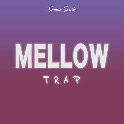 Sample pack MELLOW Trap