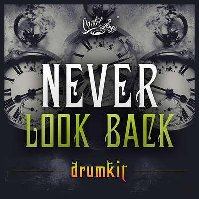 Sample pack Never Look Back Drumkit