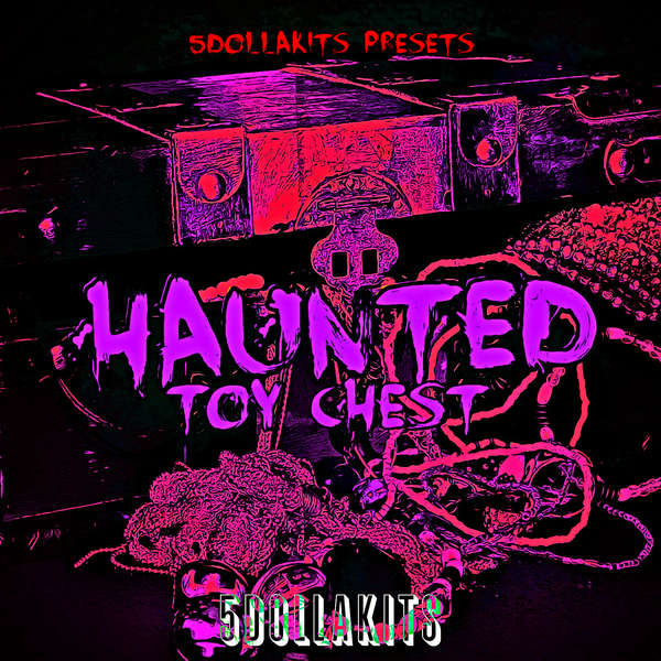 Sample pack Haunted Toy Chest