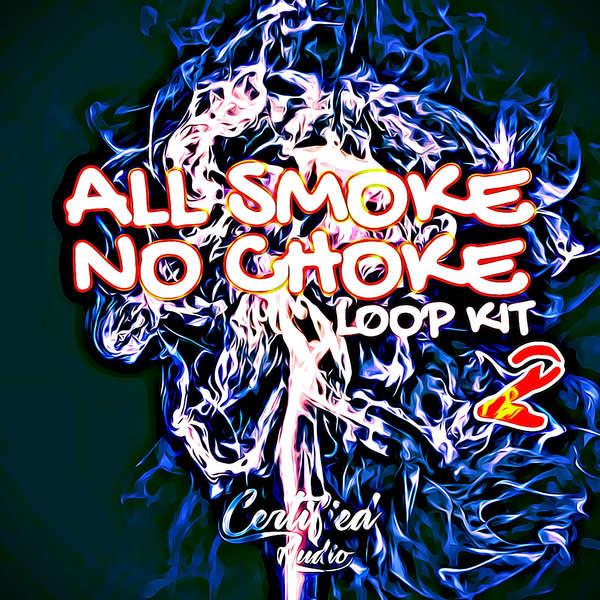 Sample pack All Smoke No Choke 2