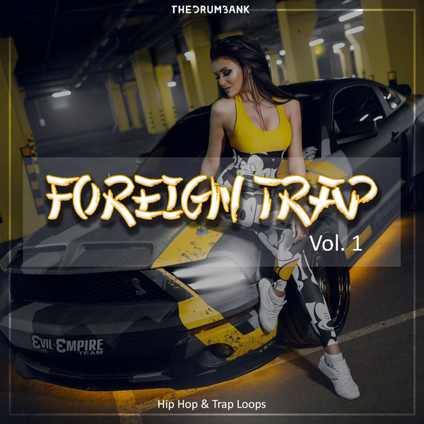 Sample pack Foreign Trap Vol. 1