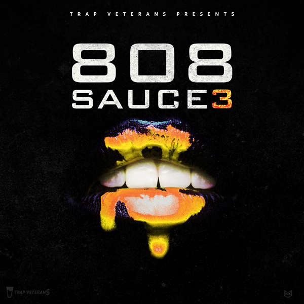 Sounds & Samples from Trap Veterans - 808 Sauce 3 | slooply com