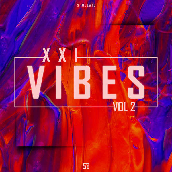 Sample pack XXI VIBES .Vol 2