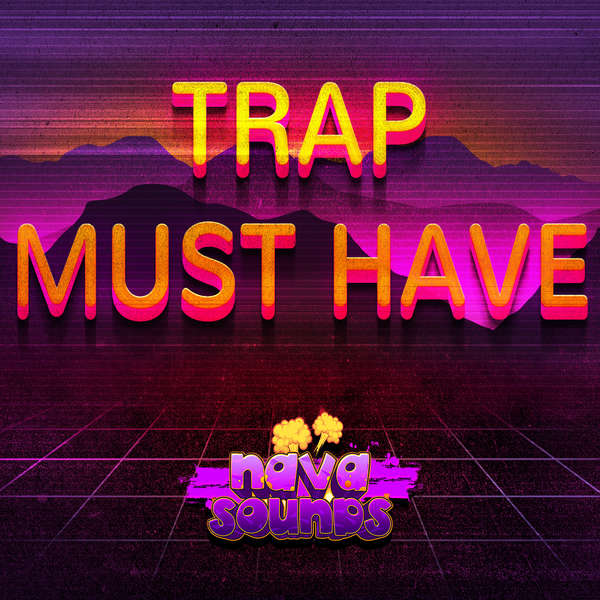 Sample pack Trap Must Have